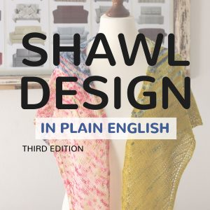 Shawl Design in Plain the Complete Series