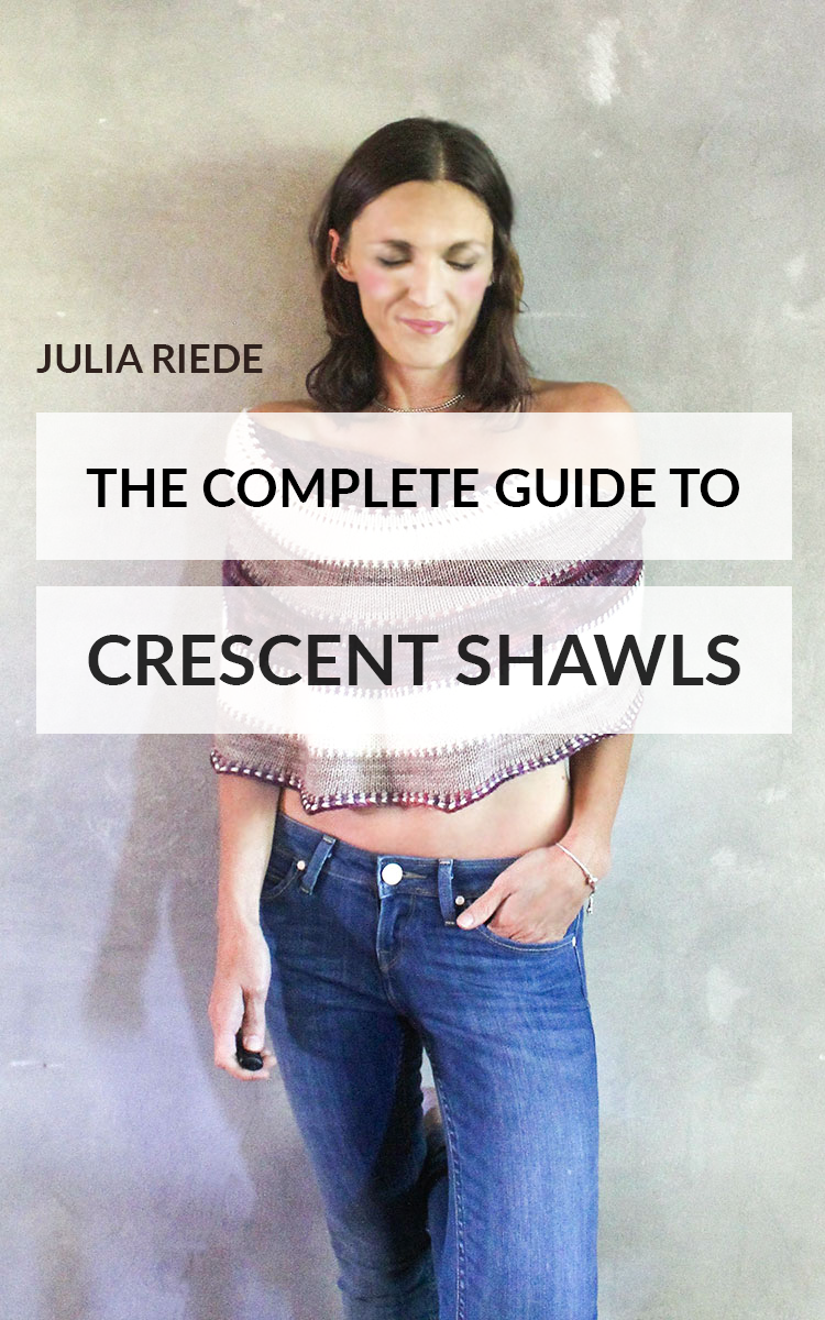 The Complete Guide to Crescent Shawls