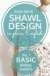 Shawl Design in Plain English Volume 1