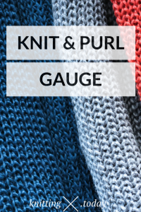 Knit and purl gauge