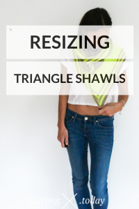 Resizing Triangle Shawls Adjustable Triangle Shawls