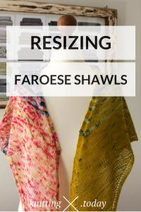 Resizing Faroese Shawls - Adjustable Faroese Shawls