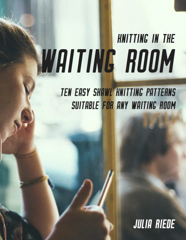Knitting in the Waiting Room Book