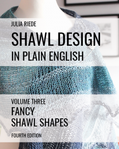 Shawl Design in Plain English 2019: Fancy Shawl Shapes