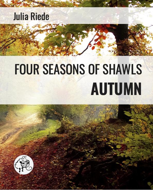 Four Seasons of Shawls: Autumn